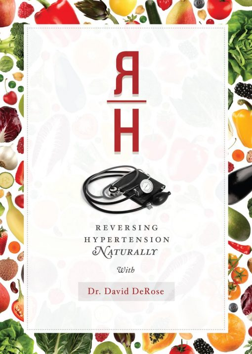 Reversing Hypertension Naturally